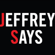 JEFFREY SAYS : Juli 2013